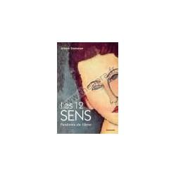 Les 12 sens, Fenêtres de l'âme