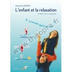 L'enfant et la relaxation -...