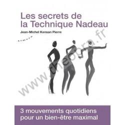 Les secrets de la Technique Nadeau