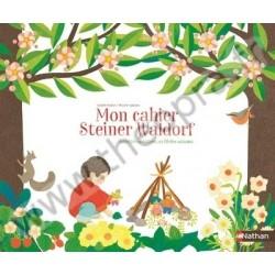 Mon cahier Steiner Waldorf - Activités créatives au fil des saisons