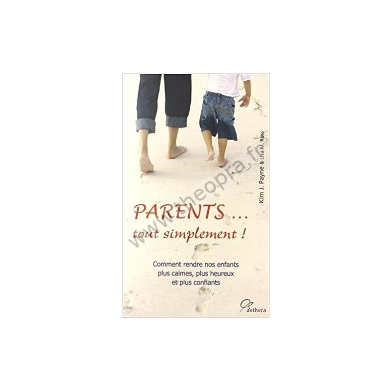 Parents... tout simplement !