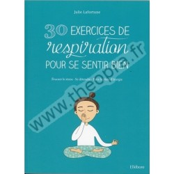 30 Exercices de respiration...