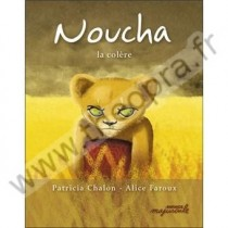 Noucha, la colère