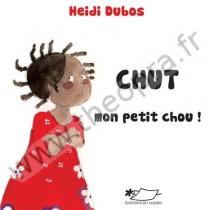 CHUT Mon petit chou !